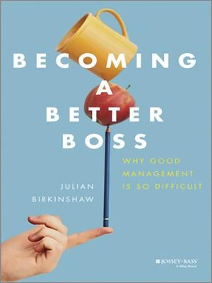 Книга Джулиана Биркиншоу Как стать лучшим боссом